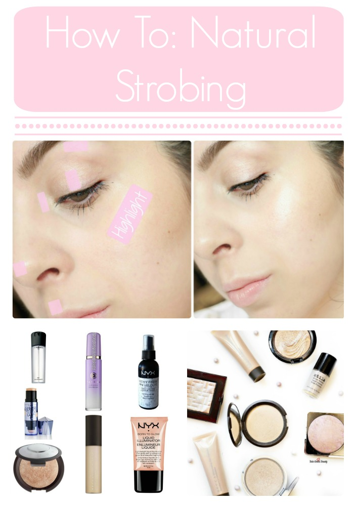 Strobing – Glowy Skin In The Midst of Winter Dryness (Blogmas Day 9)