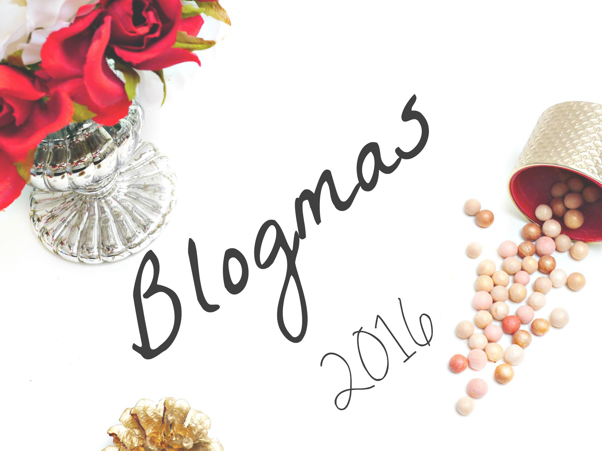Welcome To Blogmas! (2016)